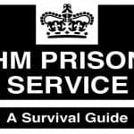 HM Prison – A Survival Guide