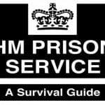 HM Prison – A Survival Guide